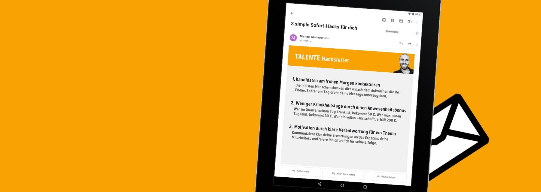 Der TALENTE Hacksletter Infoletter - Ideen und Tricks zum Finden, Führen und Binden der besten Mitarbeiter