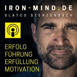 Podcasts 2020 für Unternehmer, Gründer und Selbstständige - Iron Mind