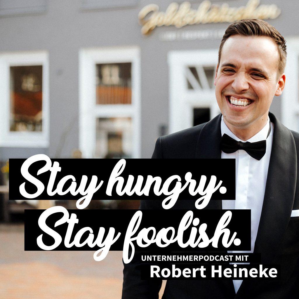 Podcasts 2020 für Unternehmer, Gründer und Selbstständige - Stay hungry.  Stay foolish.