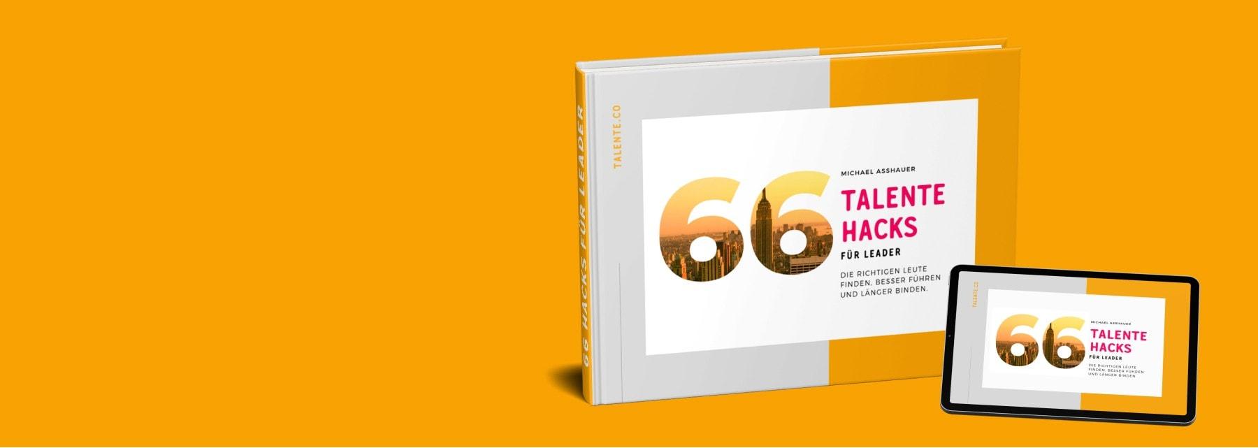 Talente Buch Ebook Michael Asshauer 66 Hacks für Leader