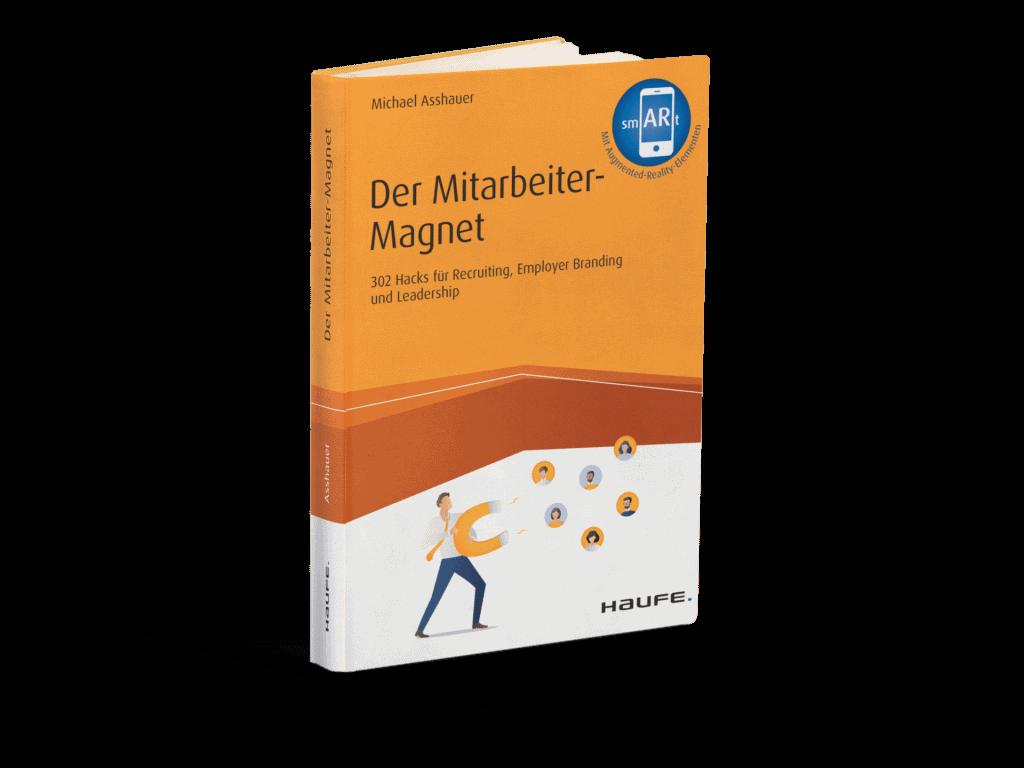 Der Mitarbeiter Magnet: Das neue Buch von Michael Asshauer, erschienen im Haufe Verlag 2020